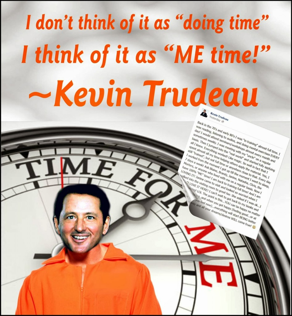 Kevin-Trudeau-enjoys-his-ME-time